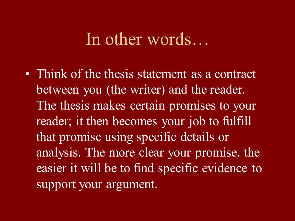 A thesis should be: Specific Supportable Arguable
