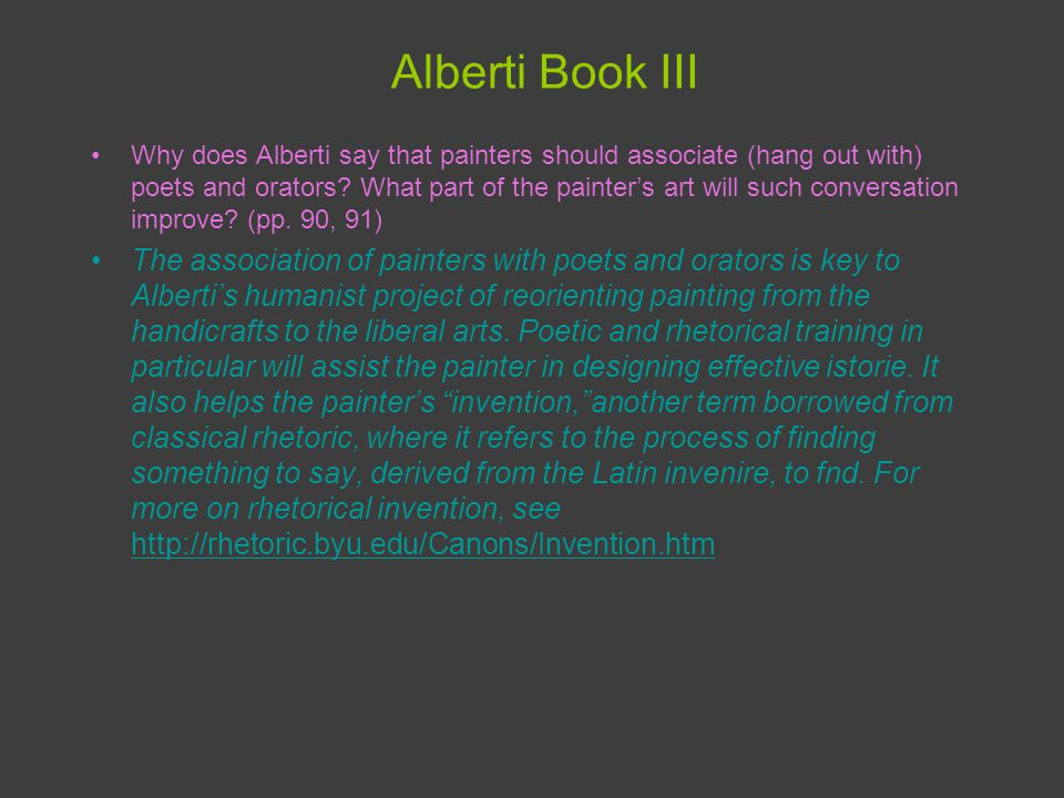 Alberti Book III Why does Alberti say that painters should associate (hang out with) poets and orators.