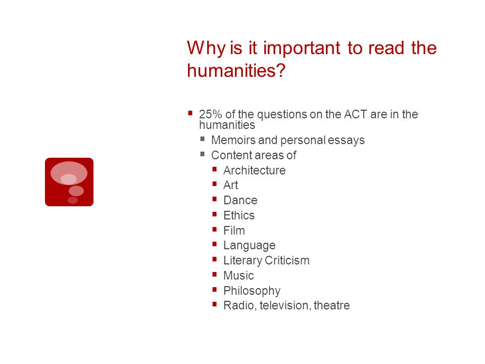 Why is it important to read the humanities.