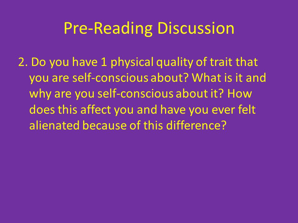Pre-Reading Discussion 3. What does our society value more highly- inner beauty or outer beauty?