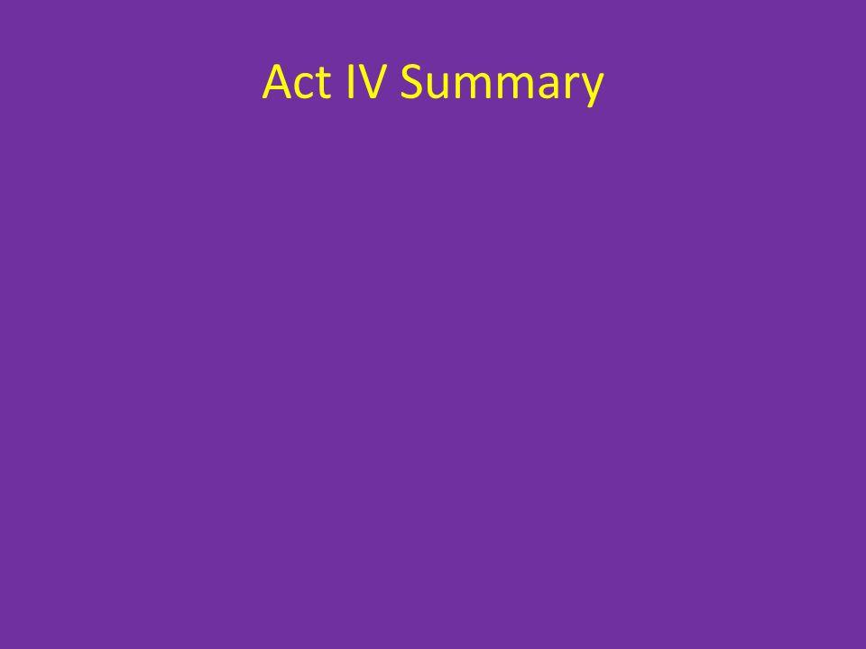 Act IV Summary