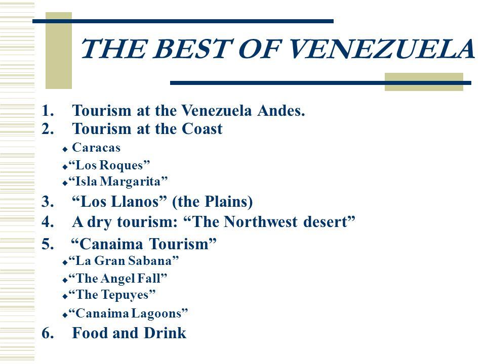 2. TOURISM AT THE COAST (Coast Tourism) CARACAS LOS ROQUES ISLA MARGARITA