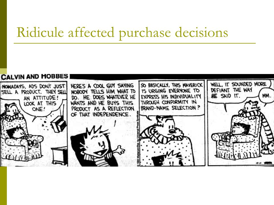 Ridicule affected purchase decisions