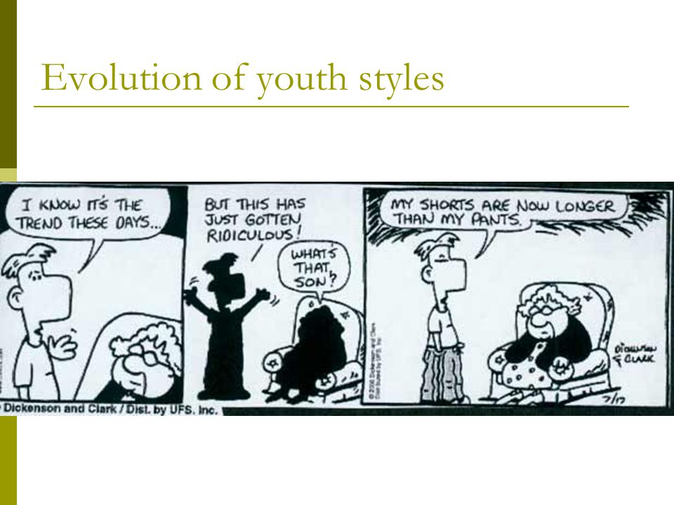 Evolution of youth styles