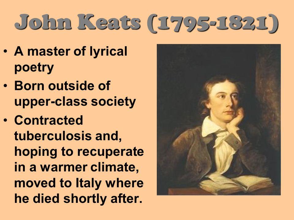 John Keats wrote John Keats wrote Here lies one whose name was writ in water.