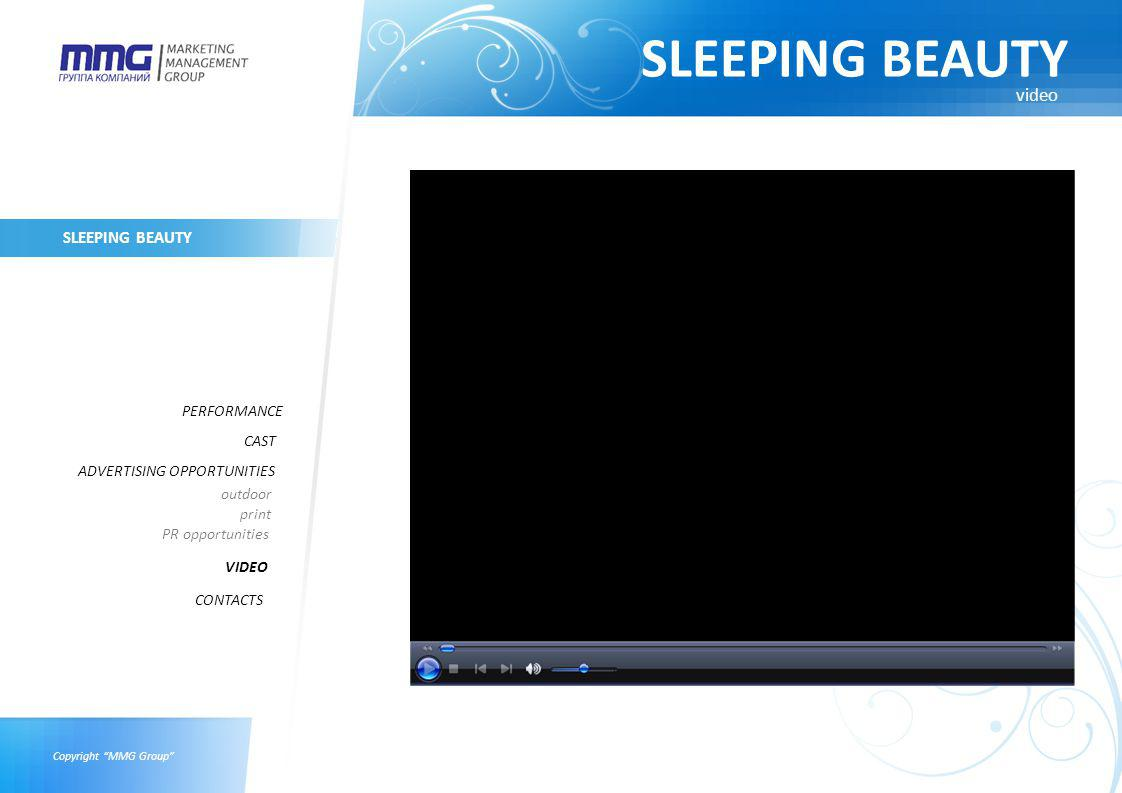 Copyright MMG Group SLEEPING BEAUTY PERFORMANCE CAST ADVERTISING OPPORTUNITIES VIDEO outdoor print PR opportunities CONTACTS video
