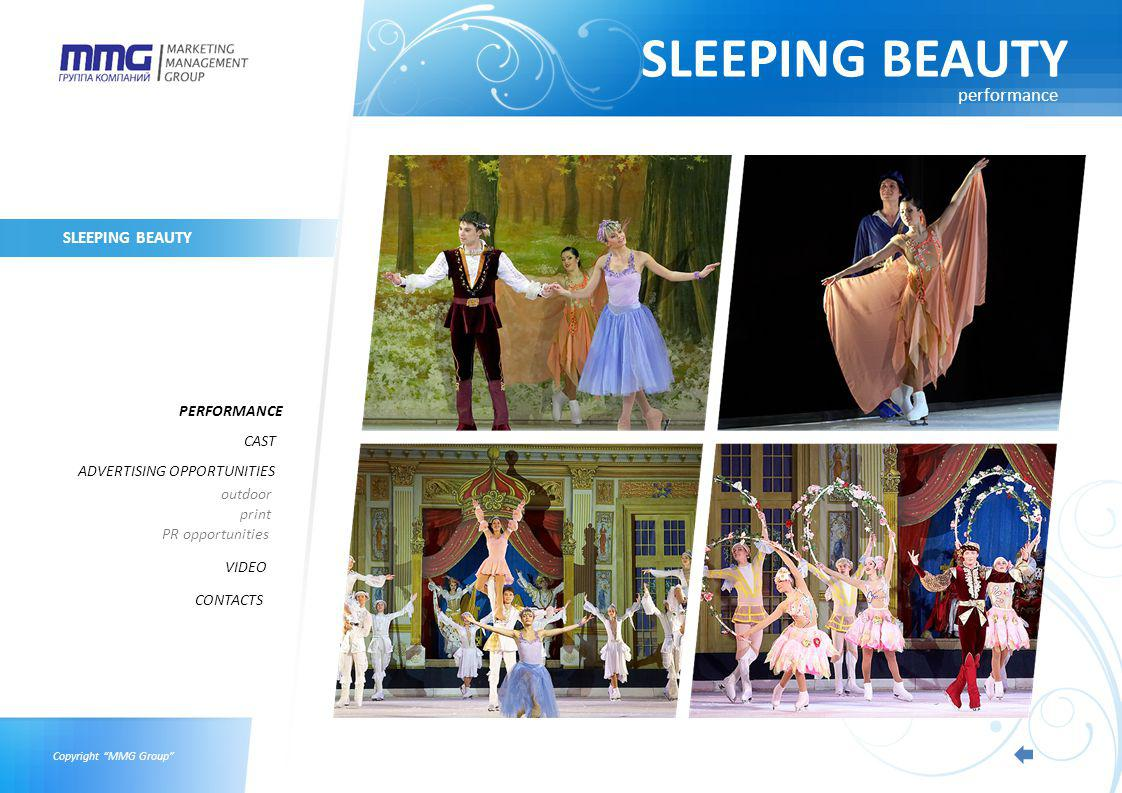 Copyright MMG Group SLEEPING BEAUTY PERFORMANCE CAST ADVERTISING OPPORTUNITIES VIDEO outdoor print PR opportunities CONTACTS performance
