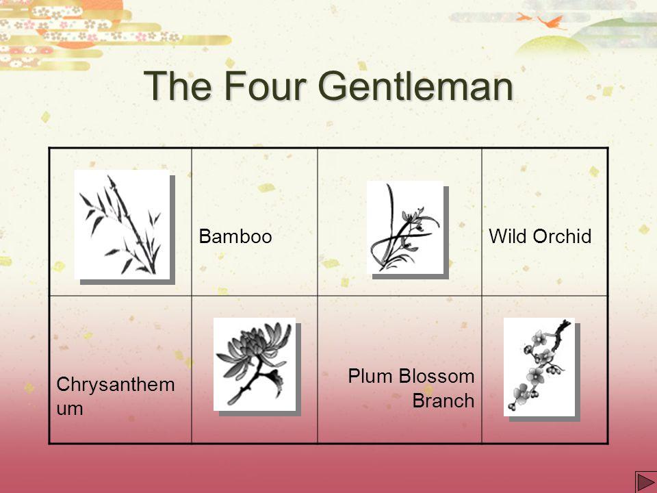 The Four Gentleman BambooWild OrchidChrysanthem um Plum Blossom Branch