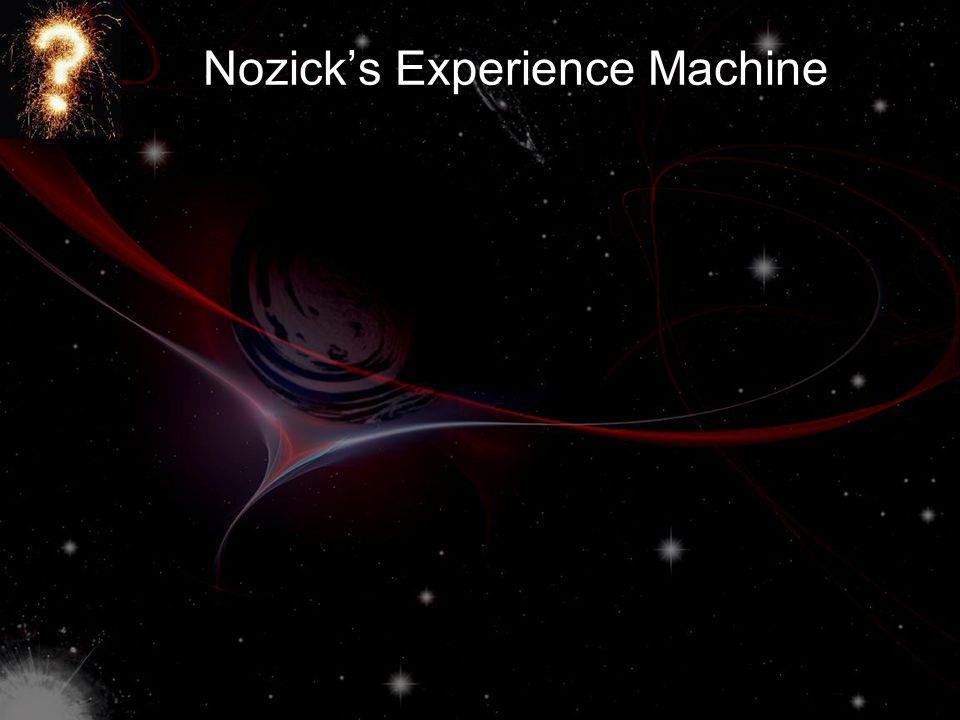 Nozicks Experience Machine