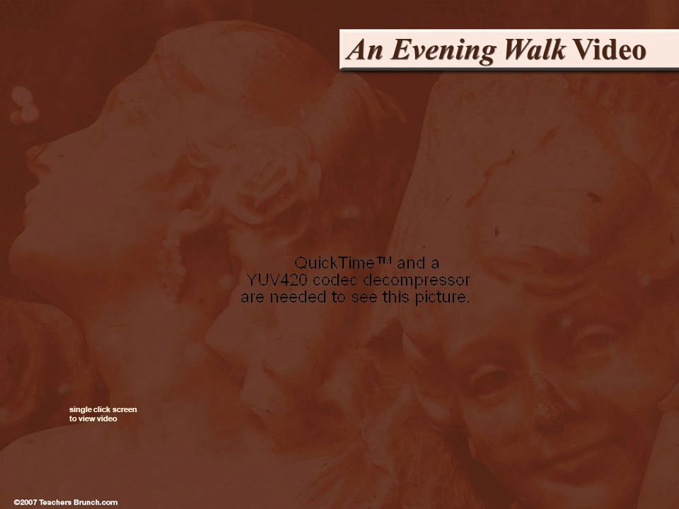 An Evening Walk Video single click screen to view video