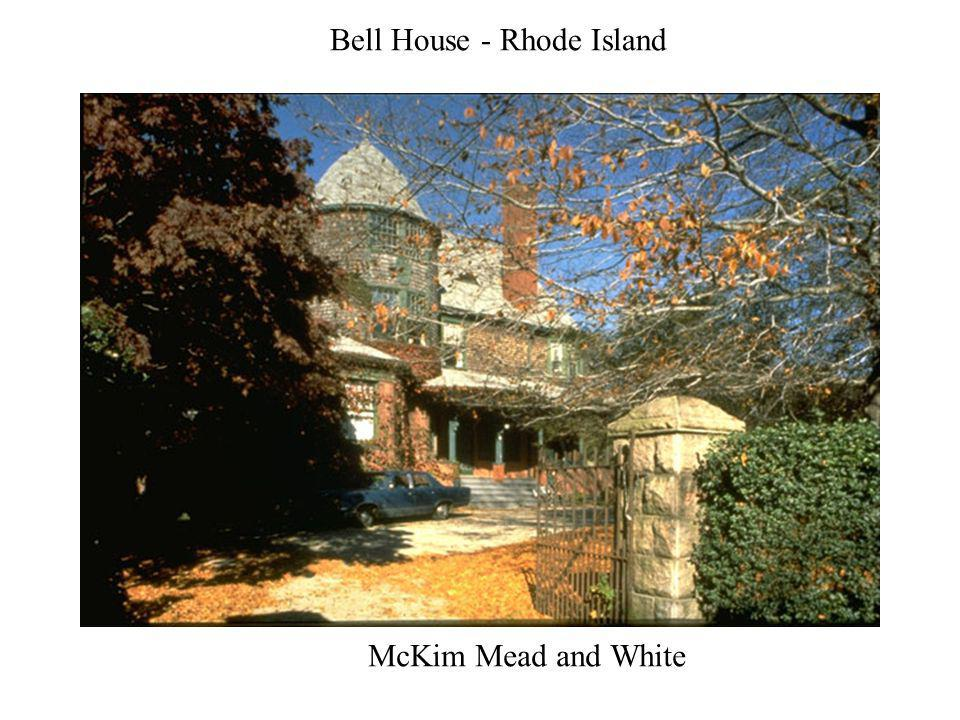 Bell House - Rhode Island McKim Mead and White