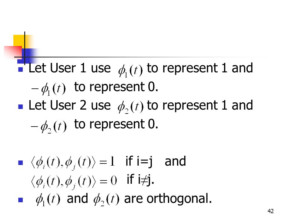 42 Let User 1 use to represent 1 and to represent 0.