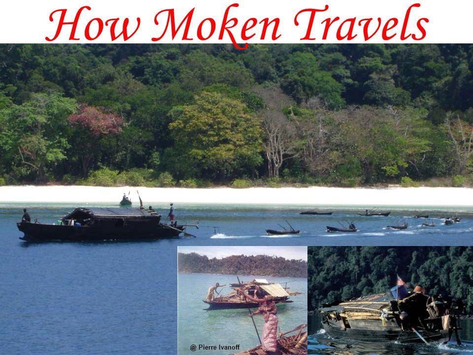 How Moken Travels @ Pierre Ivanoff
