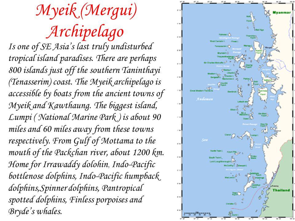 Myeik (Mergui) Archipelago Is one of SE Asias last truly undisturbed tropical island paradises.