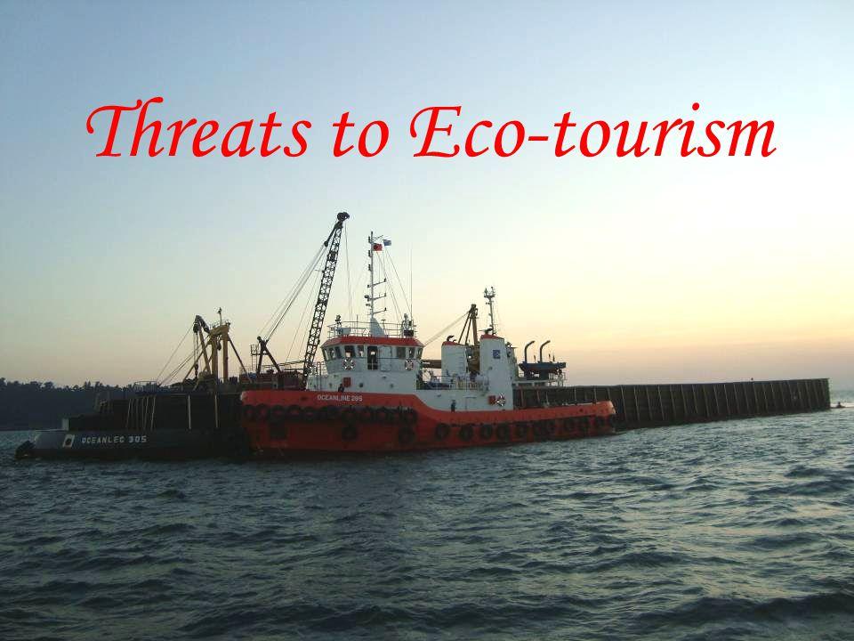 Threats to Eco-tourism