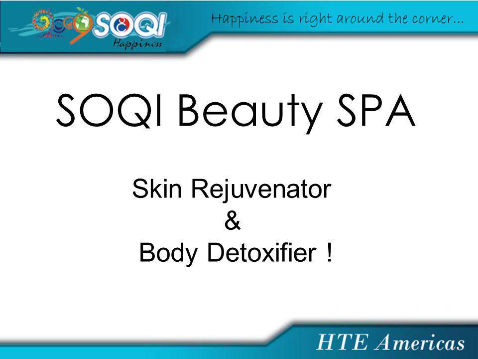 SOQI Beauty SPA Skin Rejuvenator & Body Detoxifier !