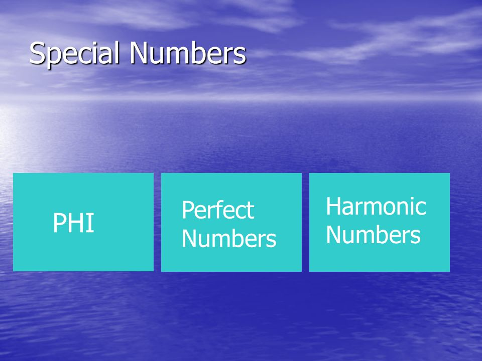 Phi – The Phinest number around This is the Golden Ratio.