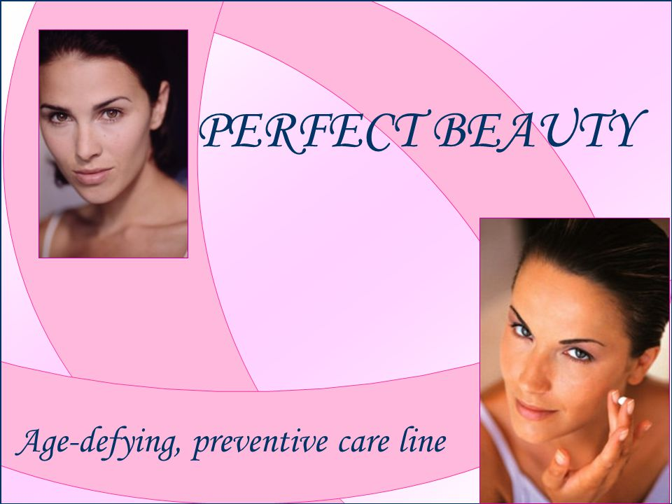 PERFECT BEAUTY Age-defying, preventive care line