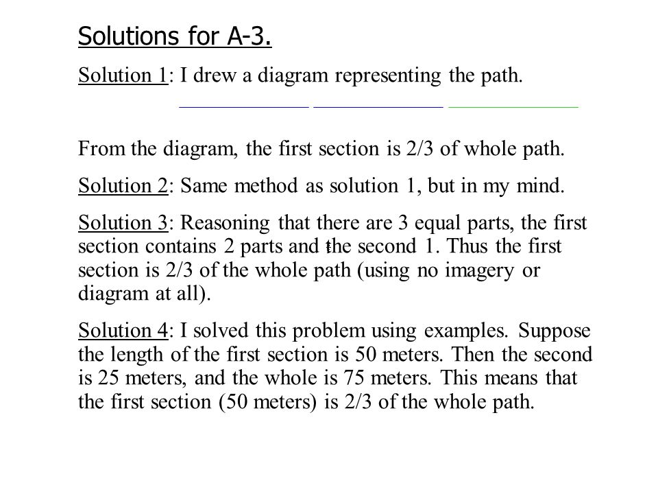 Solutions for A-3. Solution 1: I drew a diagram representing the path.