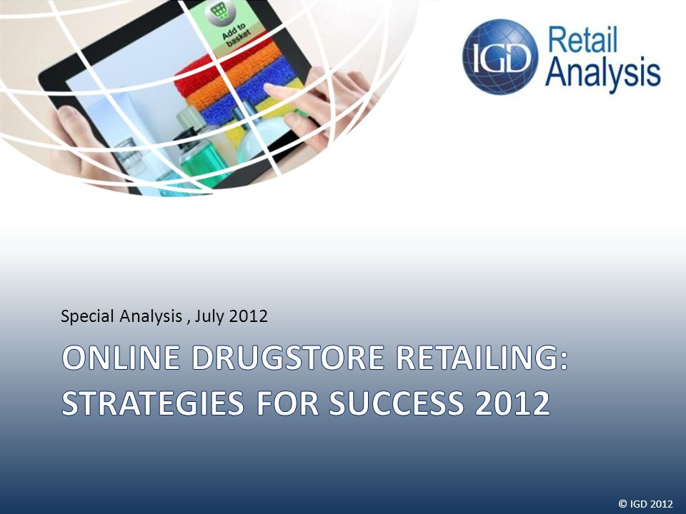 © IGD 2012 Special Analysis, July 2012