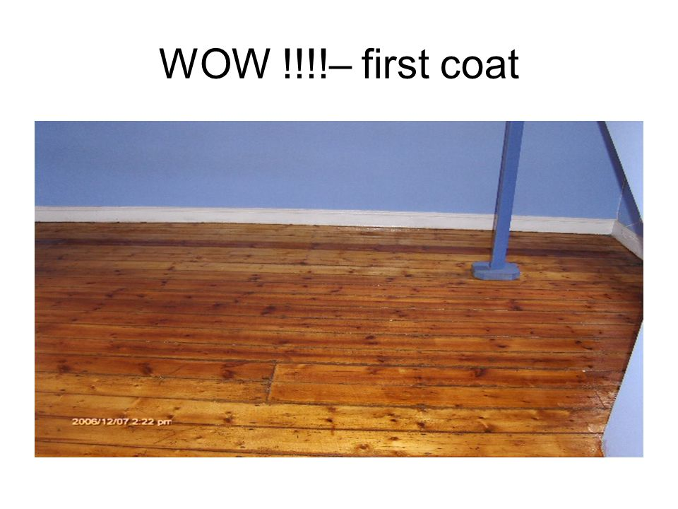 WOW !!!!– first coat