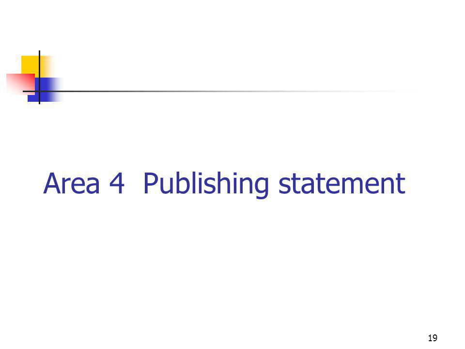 19 Area 4 Publishing statement