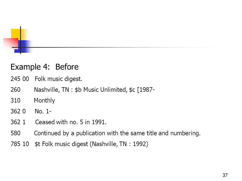 37 Example 4: Before Folk music digest.