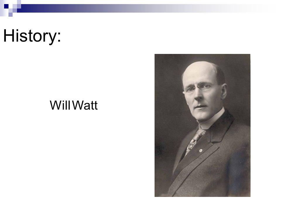 History: Will Watt