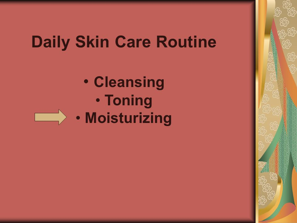 Daily Skin Care Routine Cleansing Toning Moisturizing