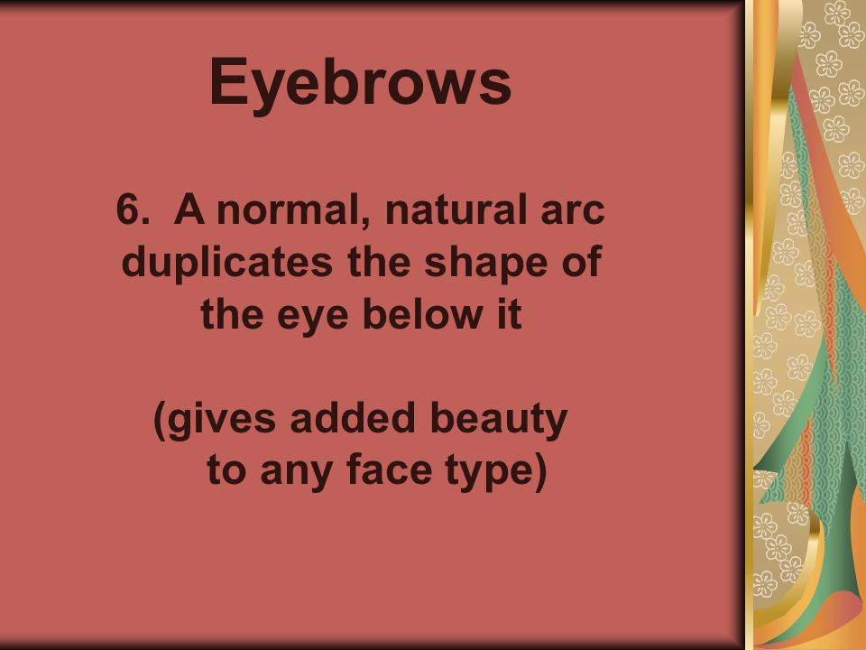 Eyebrows 6.