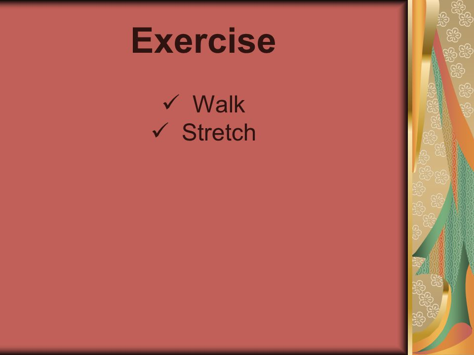 Exercise Walk Stretch