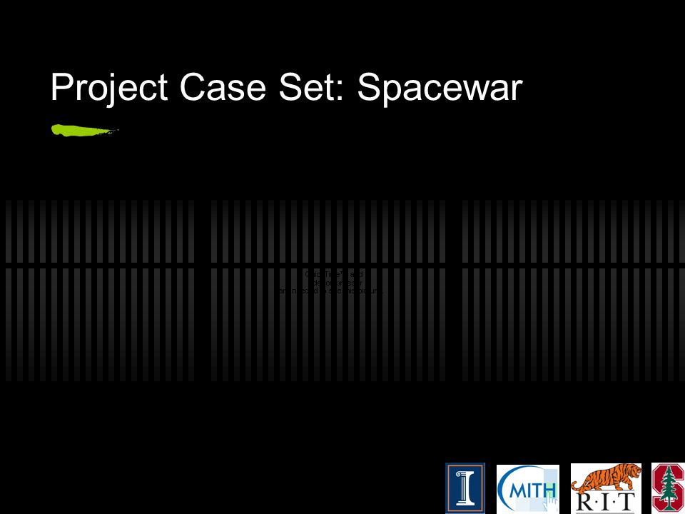 Project Case Set: Spacewar