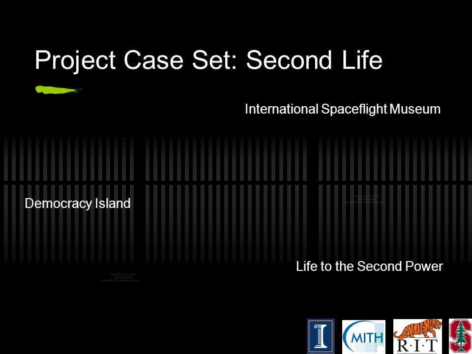Project Case Set: Second Life International Spaceflight Museum Democracy Island Life to the Second Power