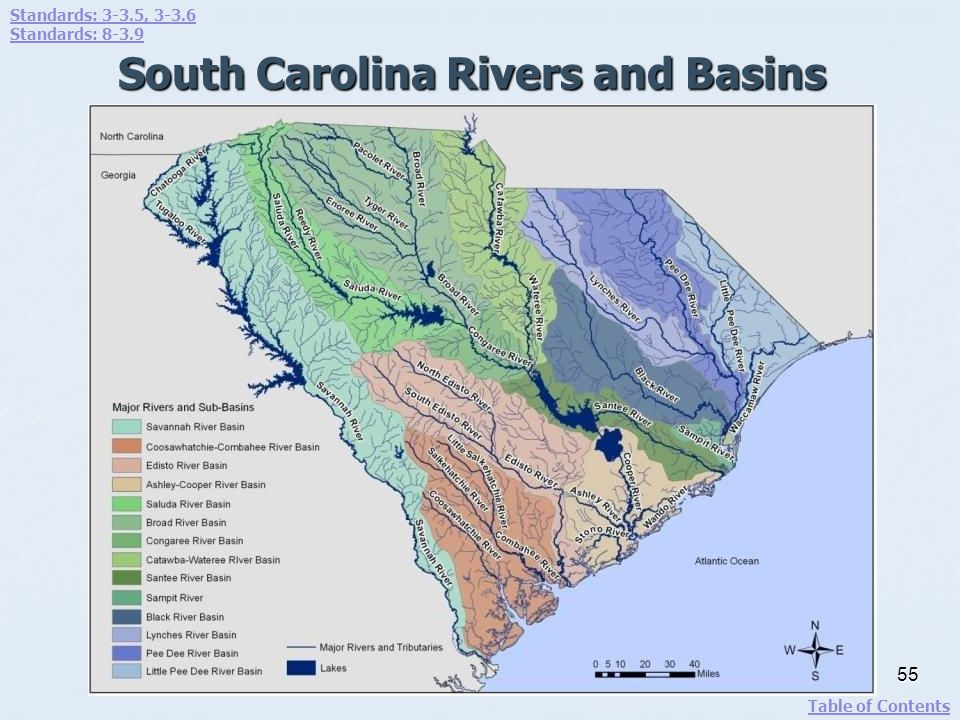 South Carolina Rivers and Basins 55 Standards: 3-3.5, 3-3.6 Standards: 8-3.9 Table of Contents