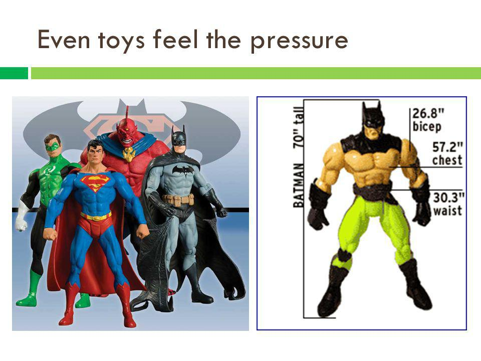 Even toys feel the pressure