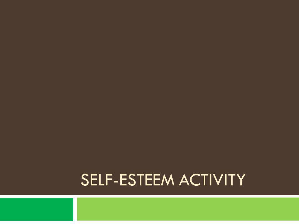 SELF-ESTEEM ACTIVITY