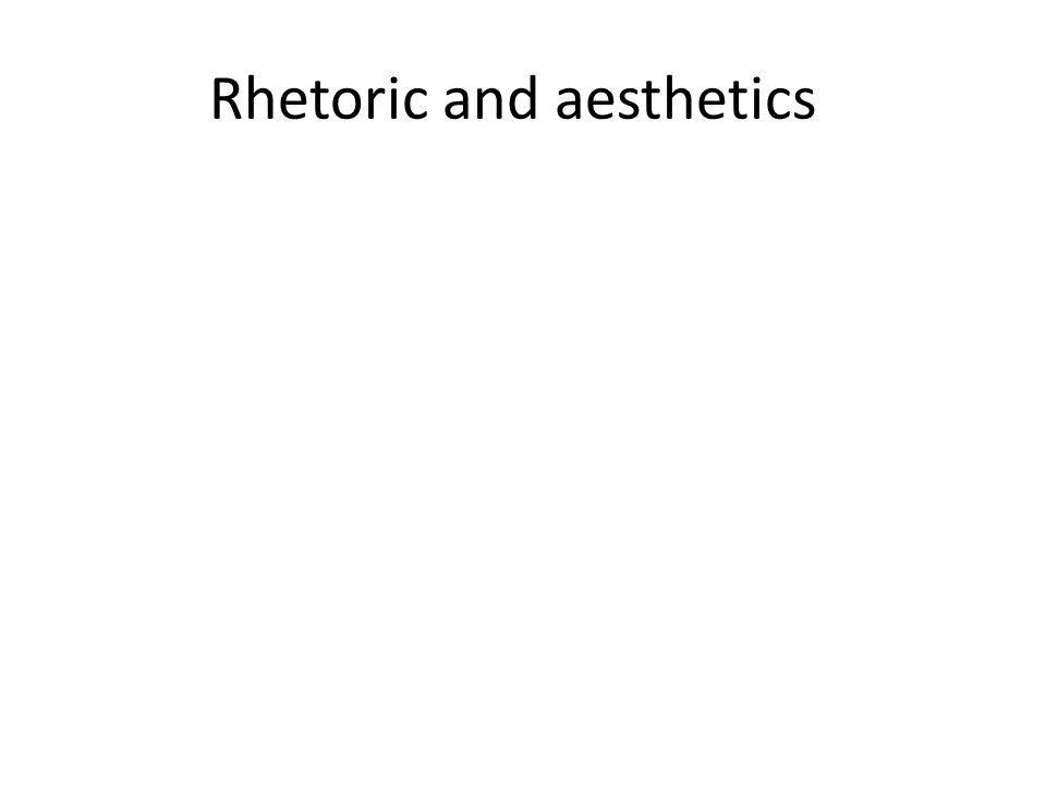 Rhetoric and aesthetics