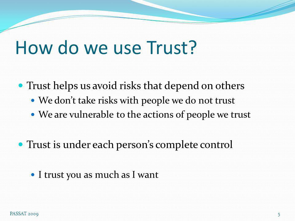 How do we use Trust.