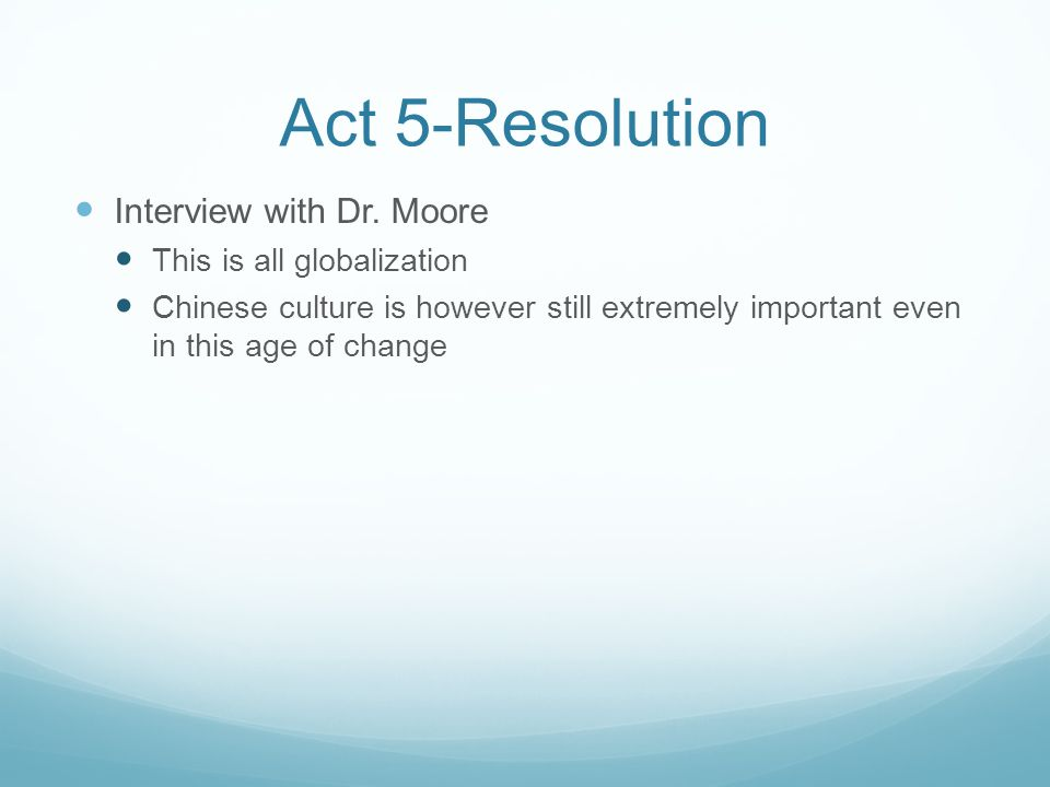 Act 5-Resolution Interview with Dr.