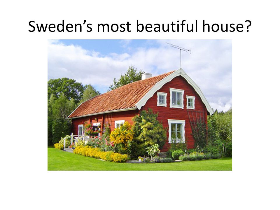 Swedens most beautiful house