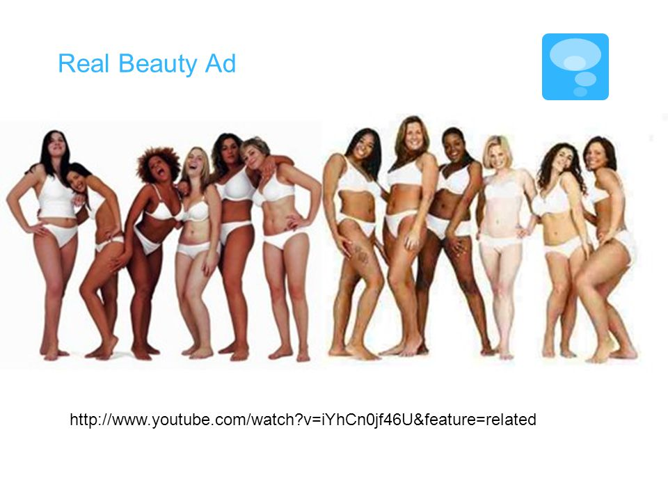 Real Beauty Ad   v=iYhCn0jf46U&feature=related