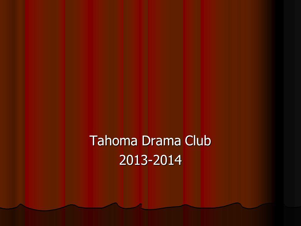 Tahoma Drama Club 2013-2014