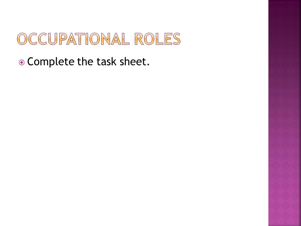 Complete the task sheet.