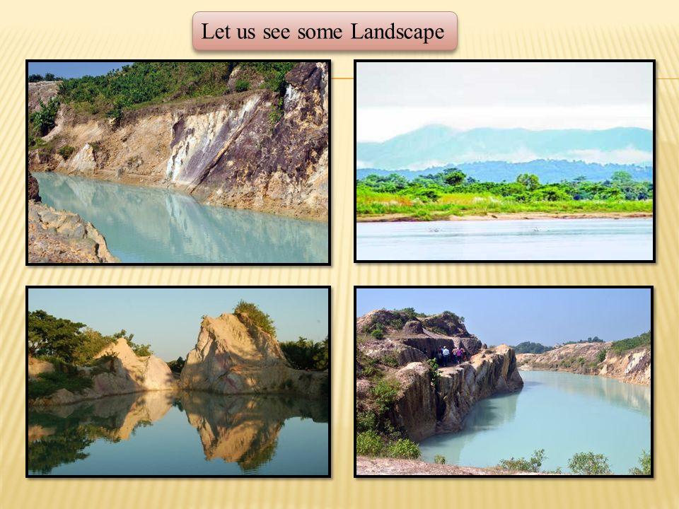 Let us see some Landscape