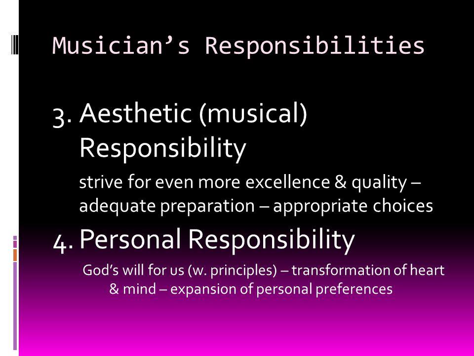 Musicians Responsibilities 3.
