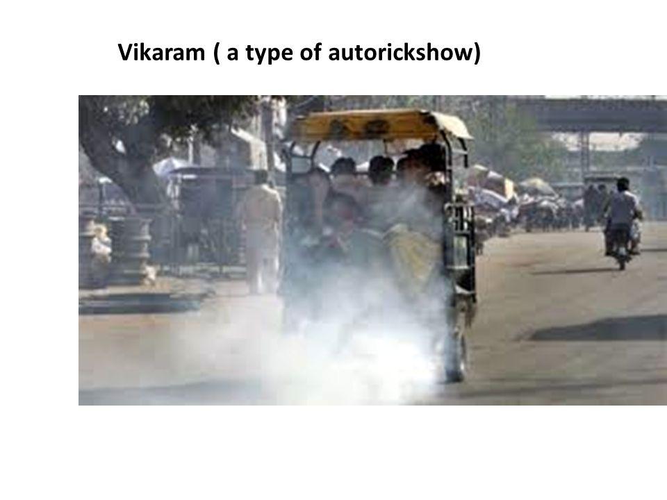 Vikaram ( a type of autorickshow)