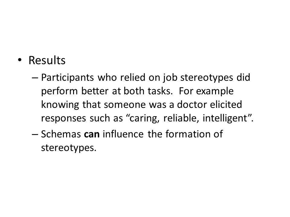 Results – Participants who relied on job stereotypes did perform better at both tasks.