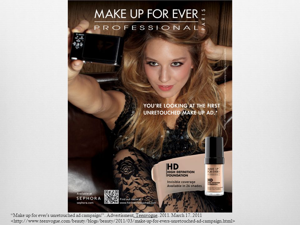 Make up for ever's unretouched ad campaign!. Advertisment. Teenvogue. 2011. March 17. 2011