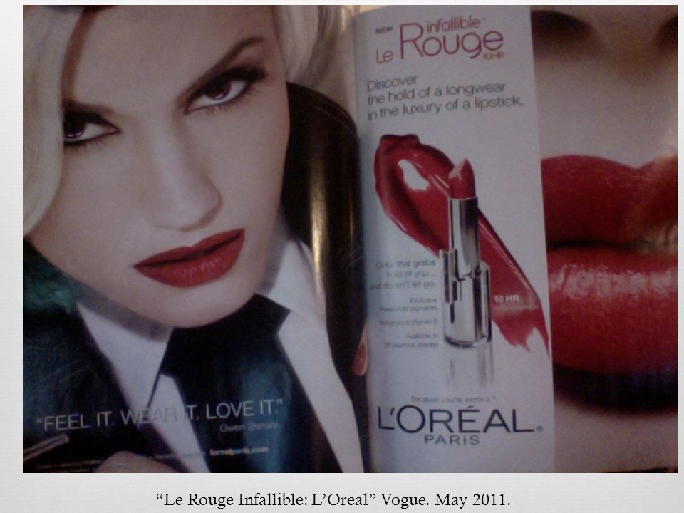 Le Rouge Infallible: LOreal Vogue. May 2011.