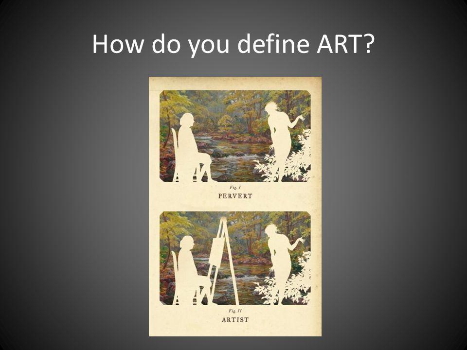 How do you define ART